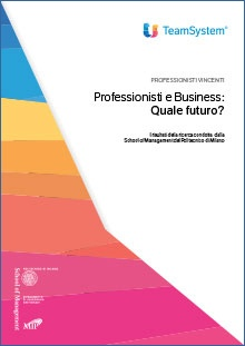 Professionisti e Business: Quale futuro?